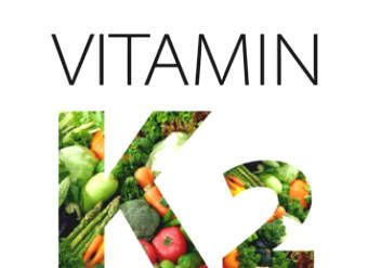 All Things You Need to Know About Vitamin K2